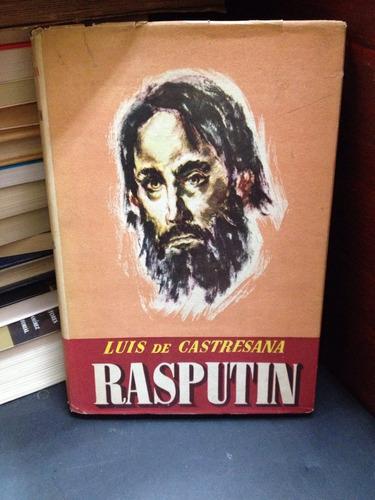 rasputín. luis de castresana. rusia