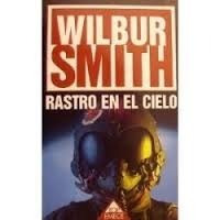 rastro en el cielo, wikbur smith.