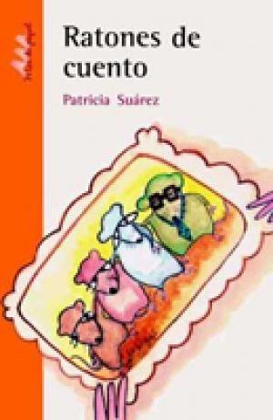 ratones de cuento - patricia suarez - crecer creando