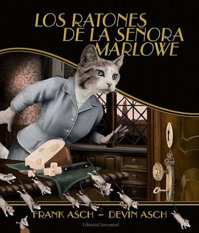 ratones de la señora marlowe, la(libro infantil)