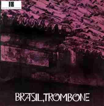 raul de barros - trombone  (lp 1974)