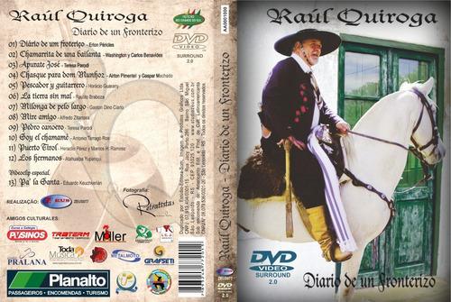 raúl quiroga & americanto / dvd diario de un fronterizo