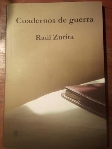 raúl zurita - cuaderno de guerra