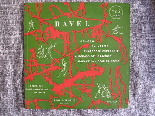 ravel = bolero, la valse, rhapsodie espagnole, alborado