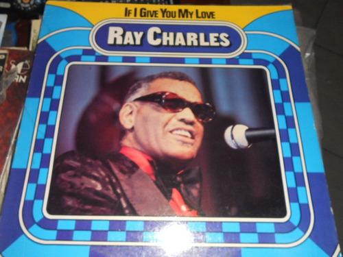 ray charles disco de vinyl 12 pulgadas importado if i give y