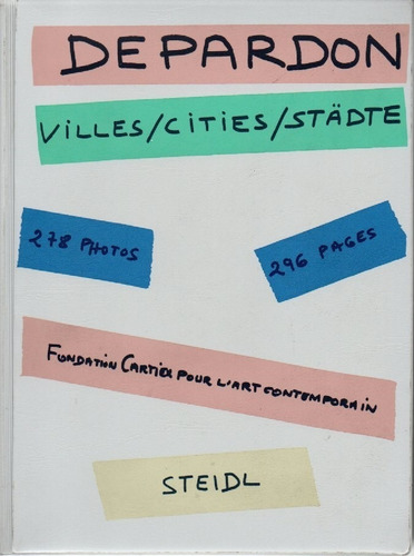 raymond depardon: villes / cities / städte