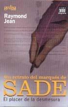 raymond jean- un retrato del marqués de sade- gedisa microce