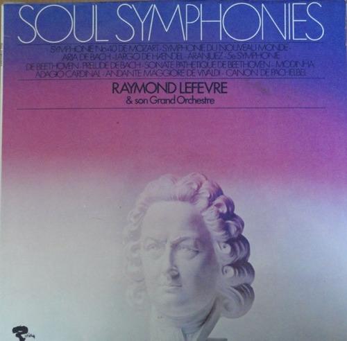 raymond lefevre - lp soul symphonies (1971) frança* stereo*