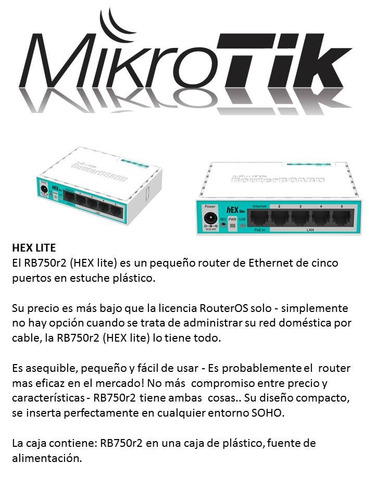 rb750-r2 hex lite - mikrotik router administrable