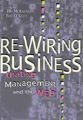 Re-wiring Business - Tim Mceachern (hardback) on business modules, business tools, business bathrooms, business sense, business belts, business engineering,