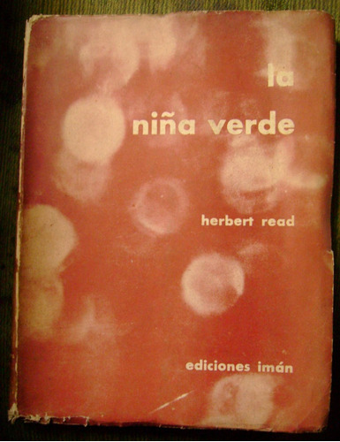 read, herbert/pezzoni/graham greene - la niña verde