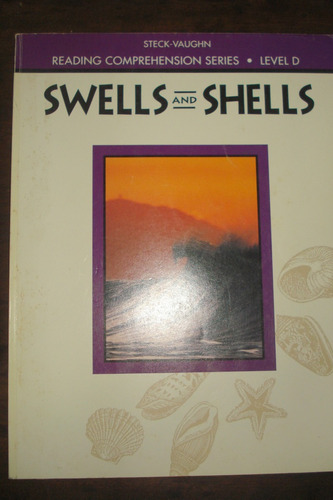 reading comprehension series level d swells and shells