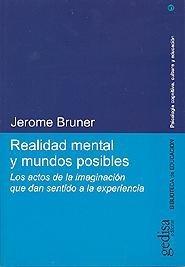 realidad mental y mundos posibles / bruner (envíos)
