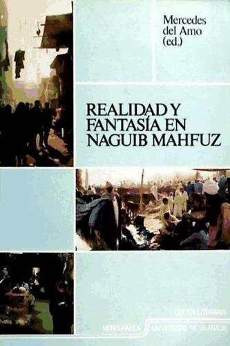 realidad y fantasia en naguib mahfuz(libro )