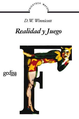 realidad y juego, winnicott, ed. gedisa #