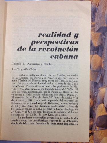realidad y perspectivas de la revolución cubana. luis emiro.