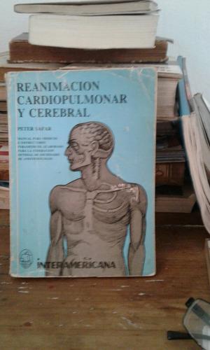 reanimación cardio pulmonar y cerebral doctor peter safar