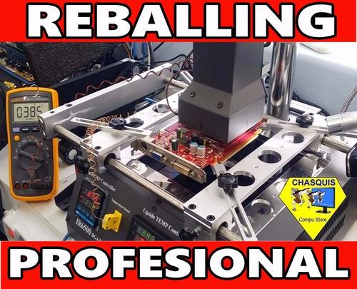 reballing laptops - ps3 - ps4 - xbox - reprogramación bios