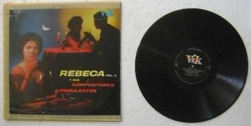 rebeca y sus compositores vol. 2  1 disco  lp vinilo