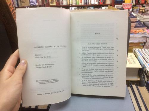 rebelión comunera 1781. instituto colombiano cultura. friede