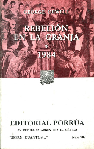 rebelion en la granja / 1984 - george orwell