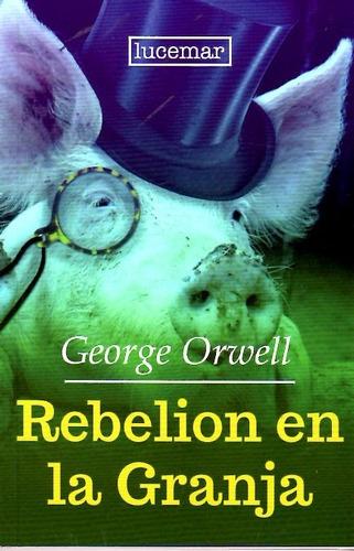 rebelión en la granja / george orwell