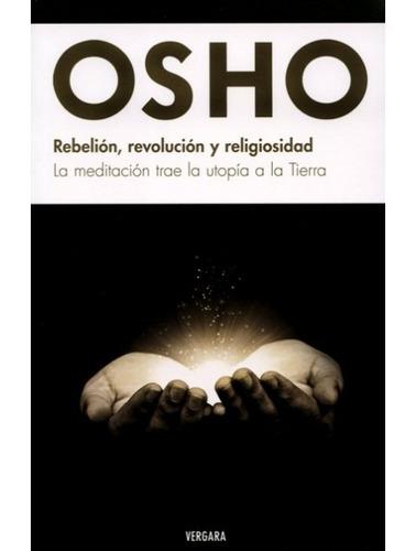 rebelión, revolución y religiosidad - osho