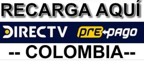recarga y activacion directv colombiano