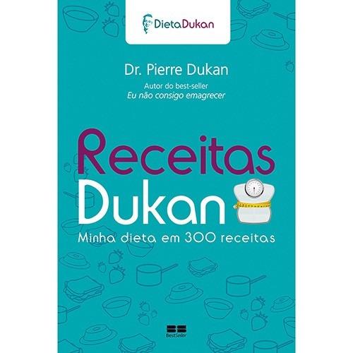 receitas dukan - minha dieta em 300 receitas - pierre dukan