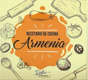 Recetario De Cocina.Recetario De Cocina Armenia Diego Istephanian
