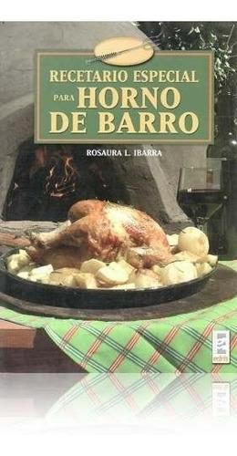 recetario especial para horno de barro - rosaura ibarra