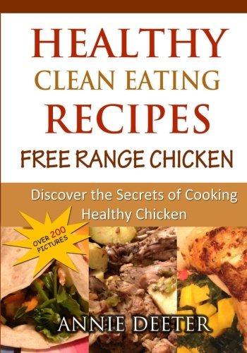 Recetas De Cocina Sana Y Saludable | Recetas De Comida Sana Y Saludable Pollo De Corral Gratis