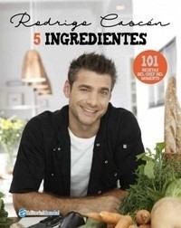 recetas en 5 ingredientes - rodrigo cascón