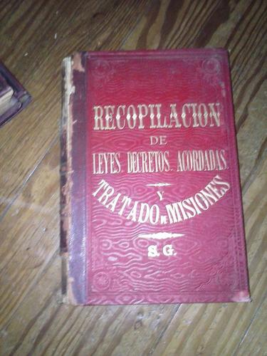 recopilacion de leyes decretos acordados y tratado de mision