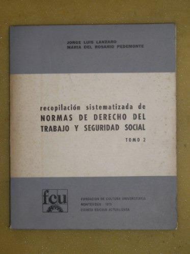 recopilacion normas derecho del trabajo y seguridad social