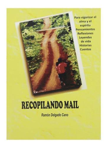 recopilando mail - ramon delgado cano