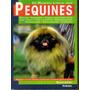 Nuevo Libro Del Perro Pequinés - Libro En Físico