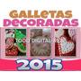 Aprende Galletas Decoradas, Recetas, Tips Y Mas,envío Gratis