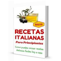 Cocina Italiana Recetas Italianas Para Principiantes Digital