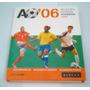 Atlas Mundial Alemania 2006 (germany 2006) - Tapa Dura -