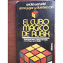Como Jugar Y Divertirse Con Cubo Magico De Rubik Soluciones