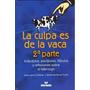 La Culpa Es De La Vaca, 2da Parte Jaime Lopera Y Martha Ine