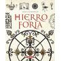 Atlas Ilustrado Hierro Y Forja - Susaeta
