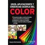 Usos Aplicaciones Y Creencias Acerca Color / Ortiz / Trillas