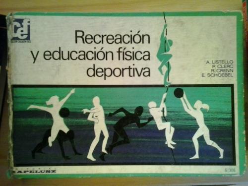 recreación y educación física deportiva a listello kapelusz
