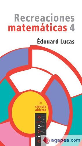 recreaciones matemáticas 4 - édouard lucas