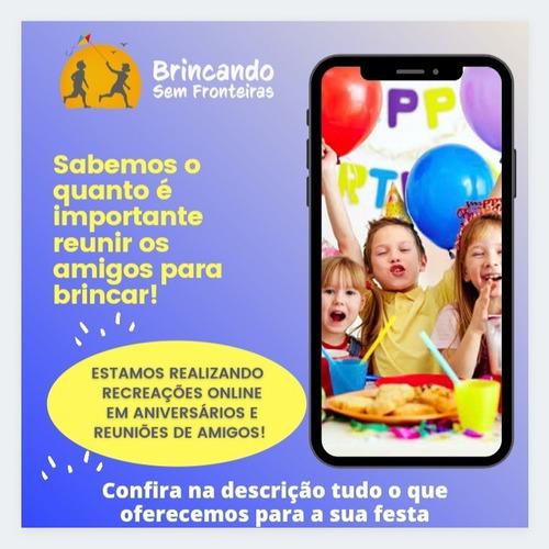 recreação infantil online (aniversário, festas, reunião...)