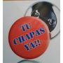 Chapas Tipo Llavero Y Prendedor