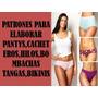 Patrones Moldes Pantys Cacheteros Bikinis Hilos Tanga Dama
