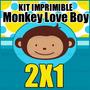 Kit Imprimible Monkey Love Boy 1er Año Kit Para Niño
